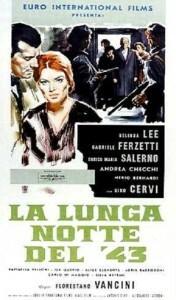 Rassegna: La terra dentro: maestri del cinema dell'emilia romagna: La lunga notte del '43 di Florestano Vancini