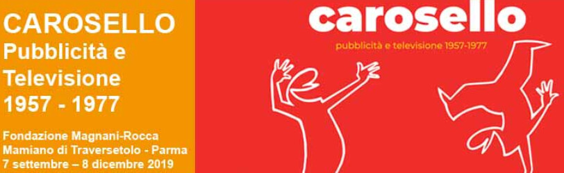 """""""Carosello. Pubblicità e Televisione 1957-1977"""" alla Fondazione Magnani Rocca"""