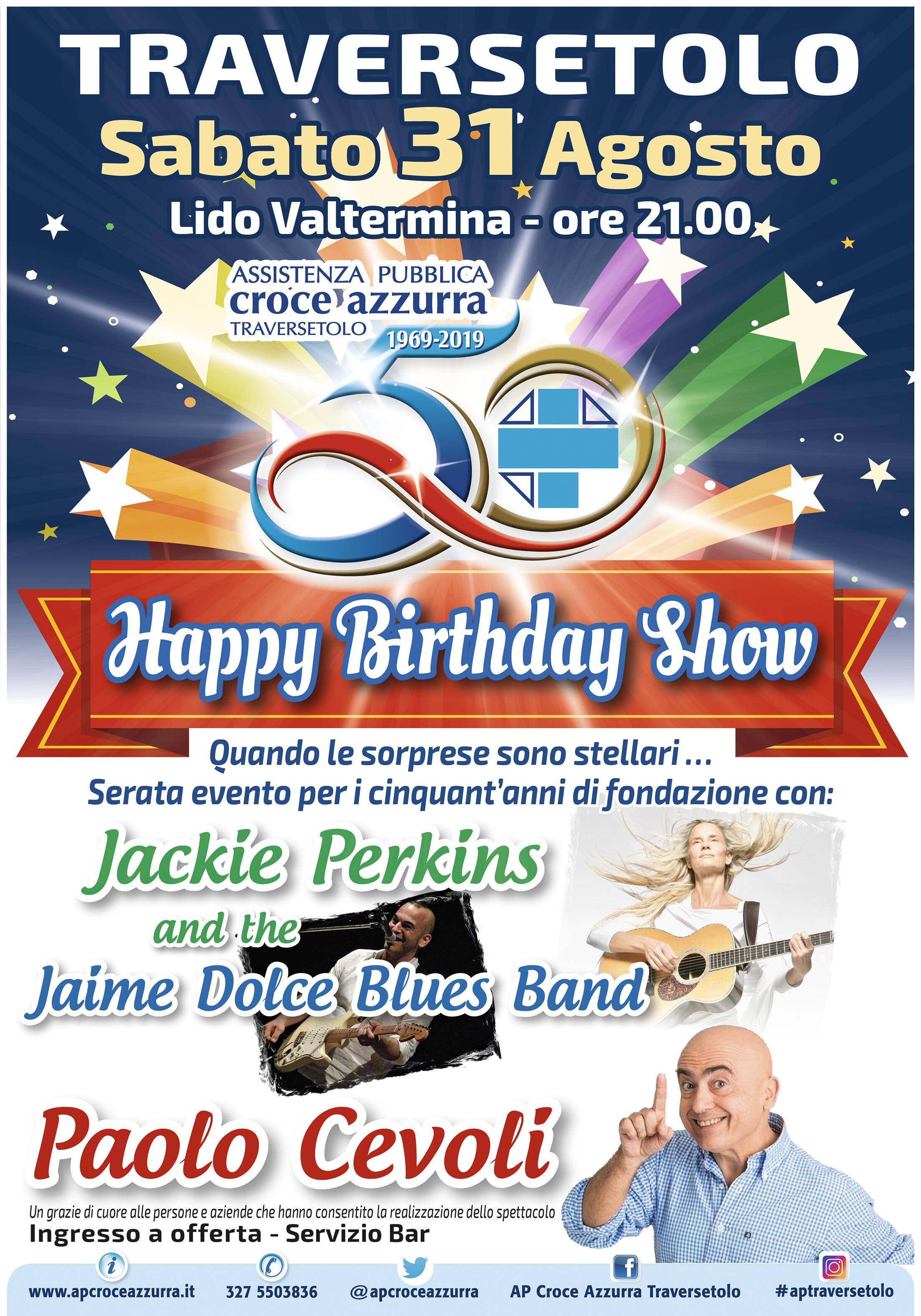 Happy Birthday Show Organizzato da AP Croce Azzurra e Protezione Civile Traversetolo