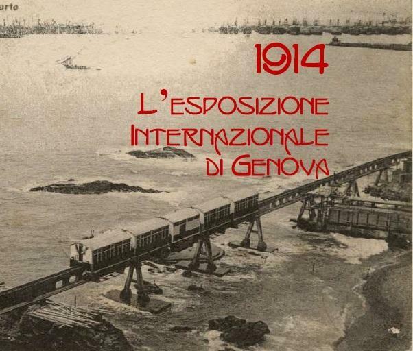 """""""L'Expo delle meraviglie – 1914 L'Esposizione Internazionale di Genova"""",  mostra curata dal giornalista  Massimo Minella"""