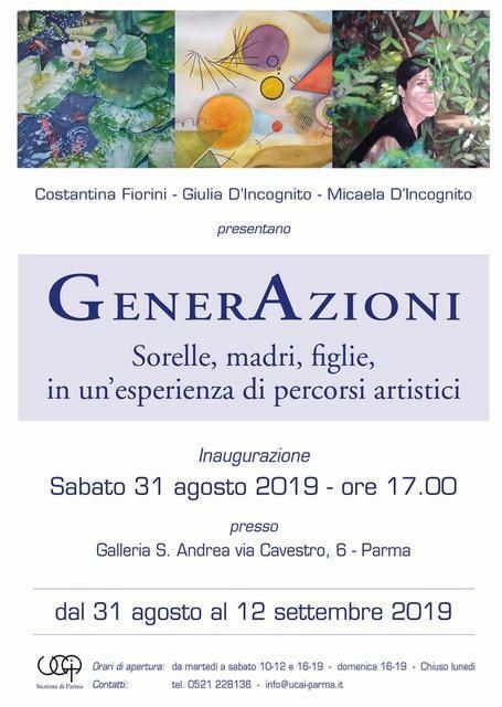 L'associazione UCAI Sezione è lieta di invitarvi alla mostra   GENERAZIONI   di Costantina Fiorini  Giulia D'Incognito  Micaela D'Incognito