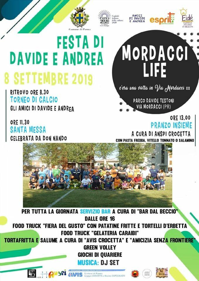 Mordacci Life Festa di Davide e Andrea