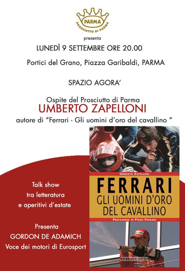 Umberto Zapelloni presenta 'Ferrari. Gli uomini d'oro del cavallino', talk show di sport e letteratura, moderato   da Gordon de Adamich