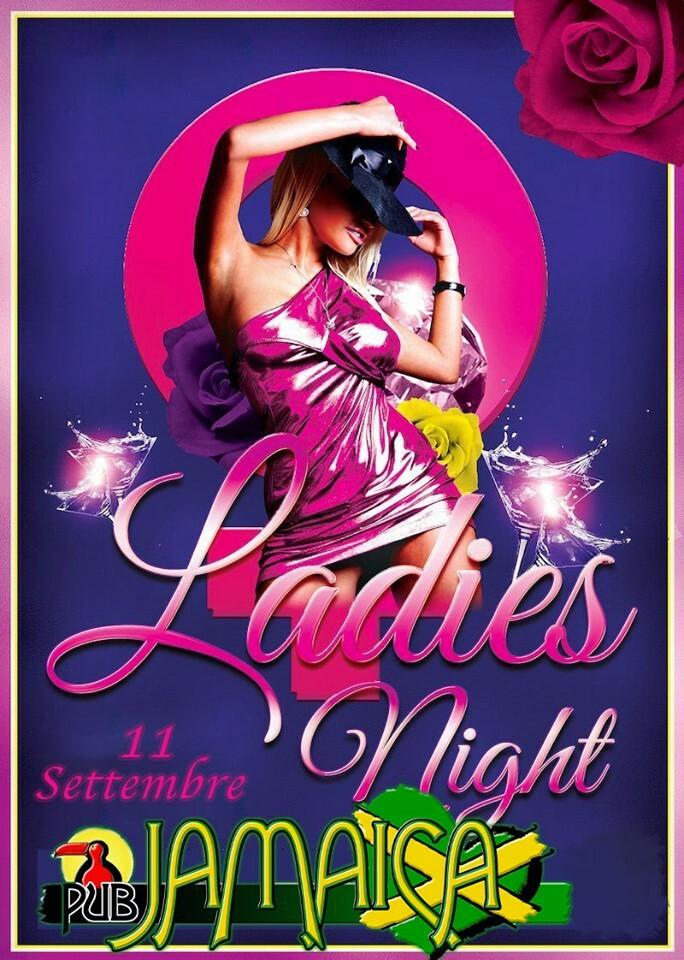 Ladies night, Ingresso gratuito senza obbligo di consumazione fino all'una per tutte le Donne al Jamaica Pub