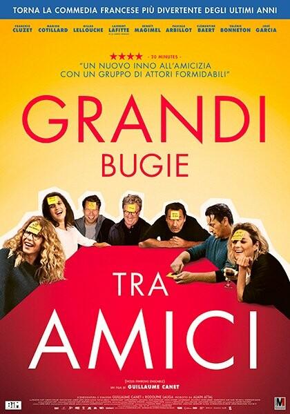 GRANDI BUGIE FRA AMICI   di Guillaume Canet  al cinema Astra