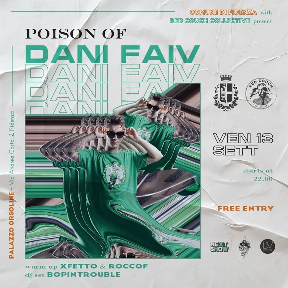 POISON OF DANI FAIV A PALAZZO ORSOLINE