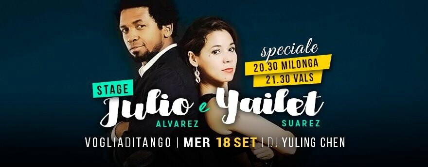 Stage Julio Alvarez/Jailet Suarez e Milonga Tdj Yuling Chen con Voglia di tango