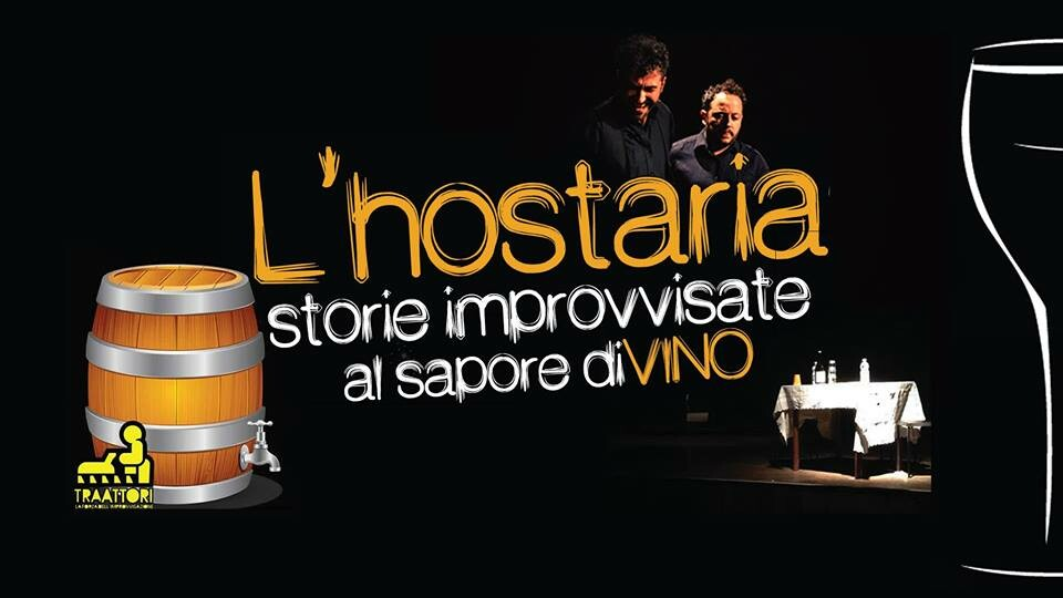 L' HOSTARIA Storie improvvisate dal sapore diVino al TEATRO Crystal, Collecchio