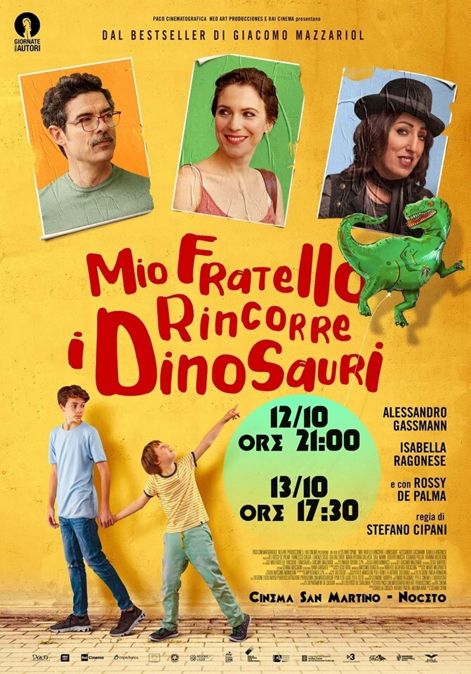 Mio fratello rincorre i dinosauri al cinema San Martino