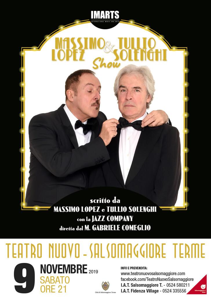 Lopez e Solenghi  Massimo Lopez & Tullio Solenghi Show al Teatro Nuovo di Salsomaggiore