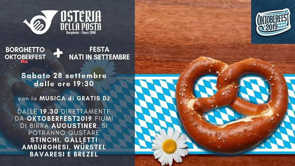 Oktoberfest Bis + B-DAY Nati in Settembre all'Osteria della Posta a Borghetto
