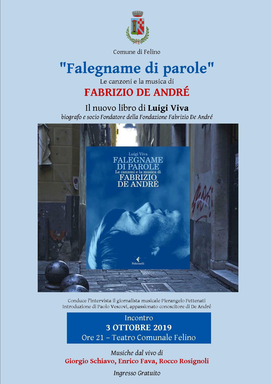 """""""Falegname di parole""""  Le canzoni e la musica di  FABRIZIO DE ANDRÈ  Il nuovo libro di Luigi Viva, biografo"""