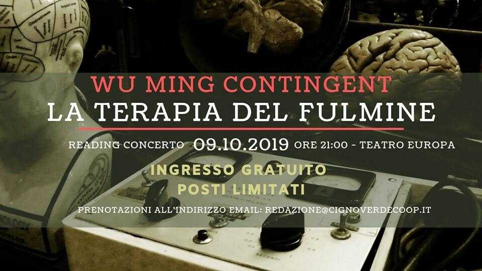 "Reading Concerto ""La terapia del fulmine"" - Wu Ming Contingent"