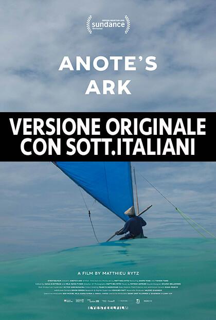 """Rassegna """"Insostenibile"""":  ANOTE'S ARK"""