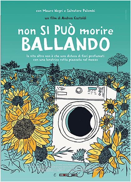 NON SI PUO' MORIRE BALLANDO  di Andrea Castoldi. Con: Salvatore Palombi,Mauro Negri (Drammatico-85') al  Cinema Astra