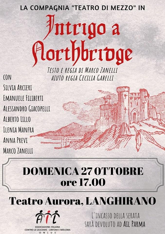 Intrigo a Northbridge  commedia esilerante al  Teatro Aurora di Langhirano