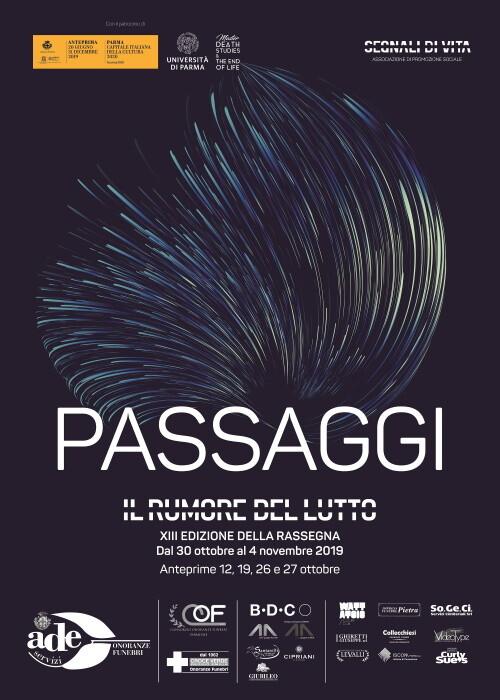 """IL RUMORE DEL LUTTO XIII EDIZIONE """"PASSAGGI""""  La prima rassegna culturale in Italia e in Europa di ricerca sul tema del lutto"""