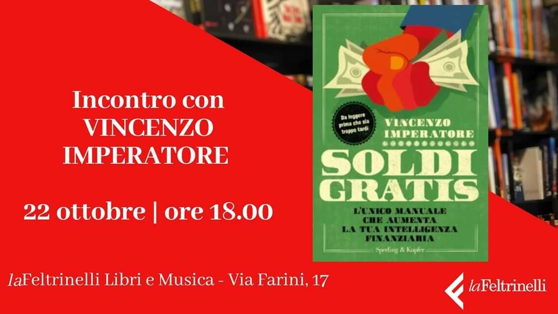 """Presentazione del libro di Vincenzo Imperatore dal titolo """"Soldi Gratis"""". Modera la giornalista Francesca Caggiati"""