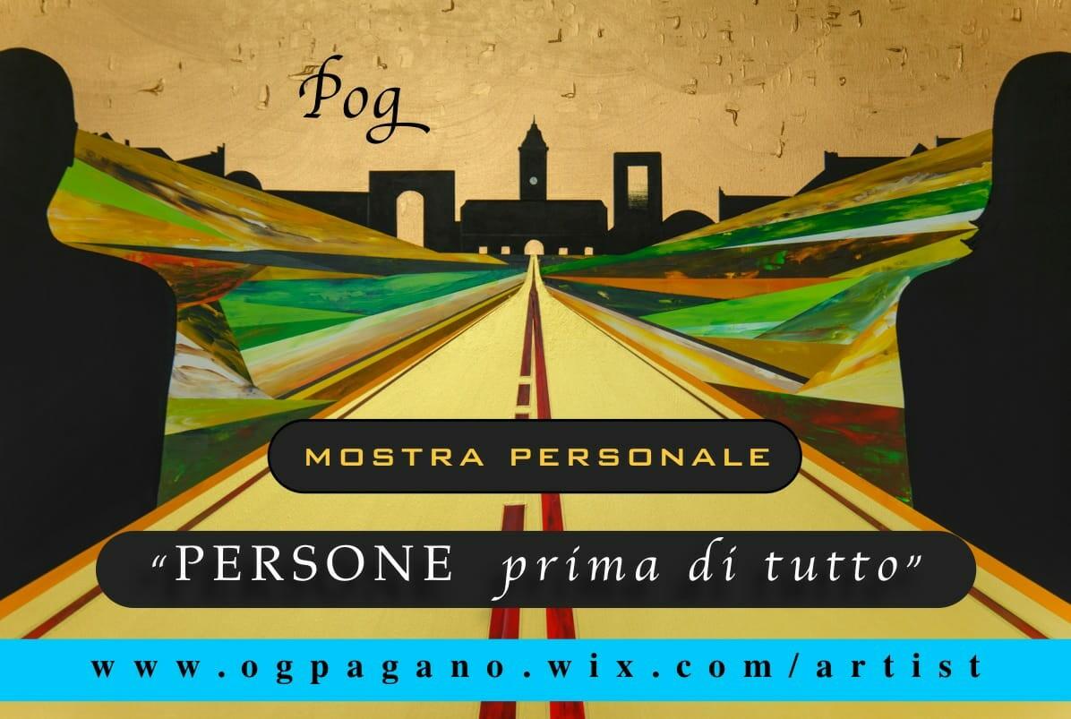 """26 ottobre: inaugurazione della mostra pittorica """"PERSONE prima di tutto"""" dell'artista Pog"""