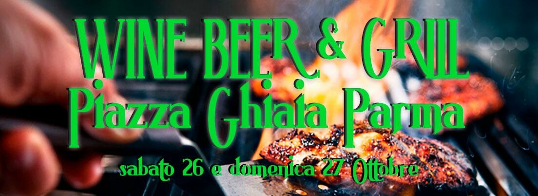 """WINE, BEER & GRILL"" In Piazza Ghiaia   STREET FOOD"