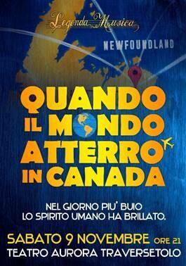 Quando il mondo atterrò in Canada al Teatro Aurora