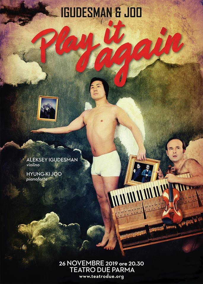 PLAY IT AGAIN il nuovo imperdibile spettacolo di Igudesman & Joo al Teatro Due