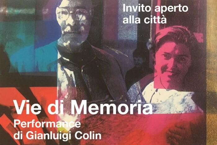 """""""Vie di Memoria"""", performance di Colin ,  l'artista Colin coinvolgerà i partecipanti nella realizzazione di un'opera d'arte"""