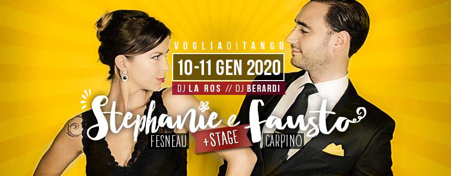 Voglia di Tango: Weekend speciale con Fausto e Stephanie  Milonghe, Esibizioni e Stage per cominciare assieme il nuovo anno