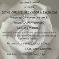 """Castione è donna Il 27 novembre il reading """"Dove cresce selvaggia la rosa"""""""