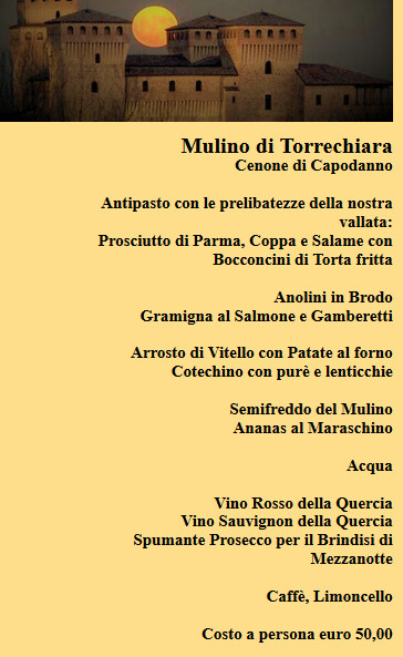 Cenone di San Silvestro al ristorante il Mulino di Torrechiara