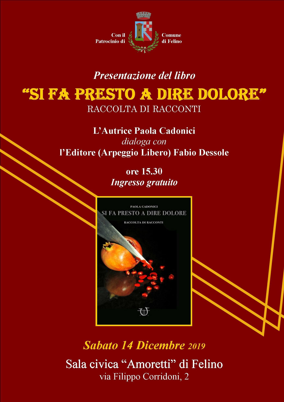 """""""Si fa presto a dire dolore"""": raccolta di racconti di Paola Cadonici"""
