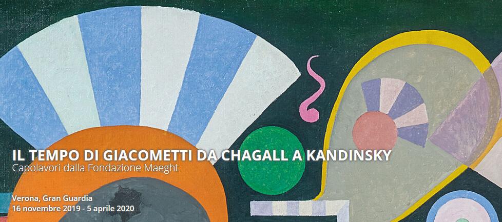 IL TEMPO DI GIACOMETTI DA CHAGALL A KANDINSKY. Capolavori dalla Fondazione Maegh