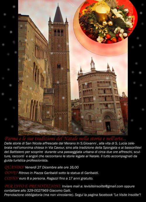 Le visite insolite:  Parma e le sue tradizioni del Natale nella storia e nell''arte