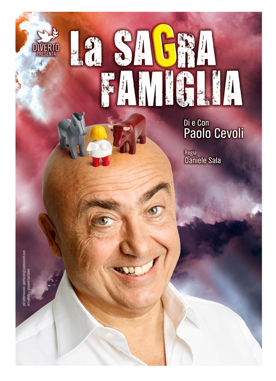 Paolo Cevoli  La Sagra Famiglia al Teatro Nuovo di Salsomaggiore