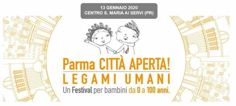 """Inaugurazione Festival """"Parma Citta' Aperta:legami Umani"""""""
