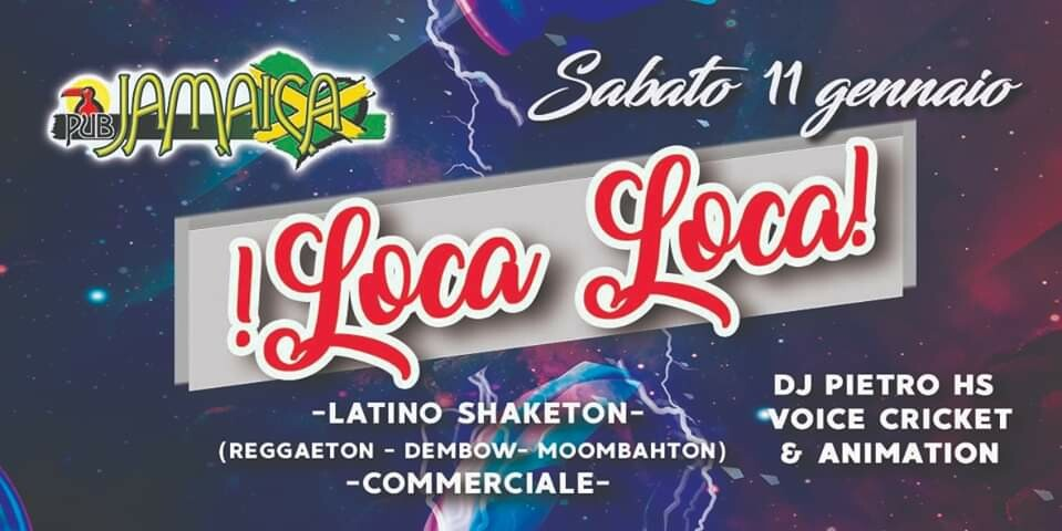 Loca loca party al Jamaica pub