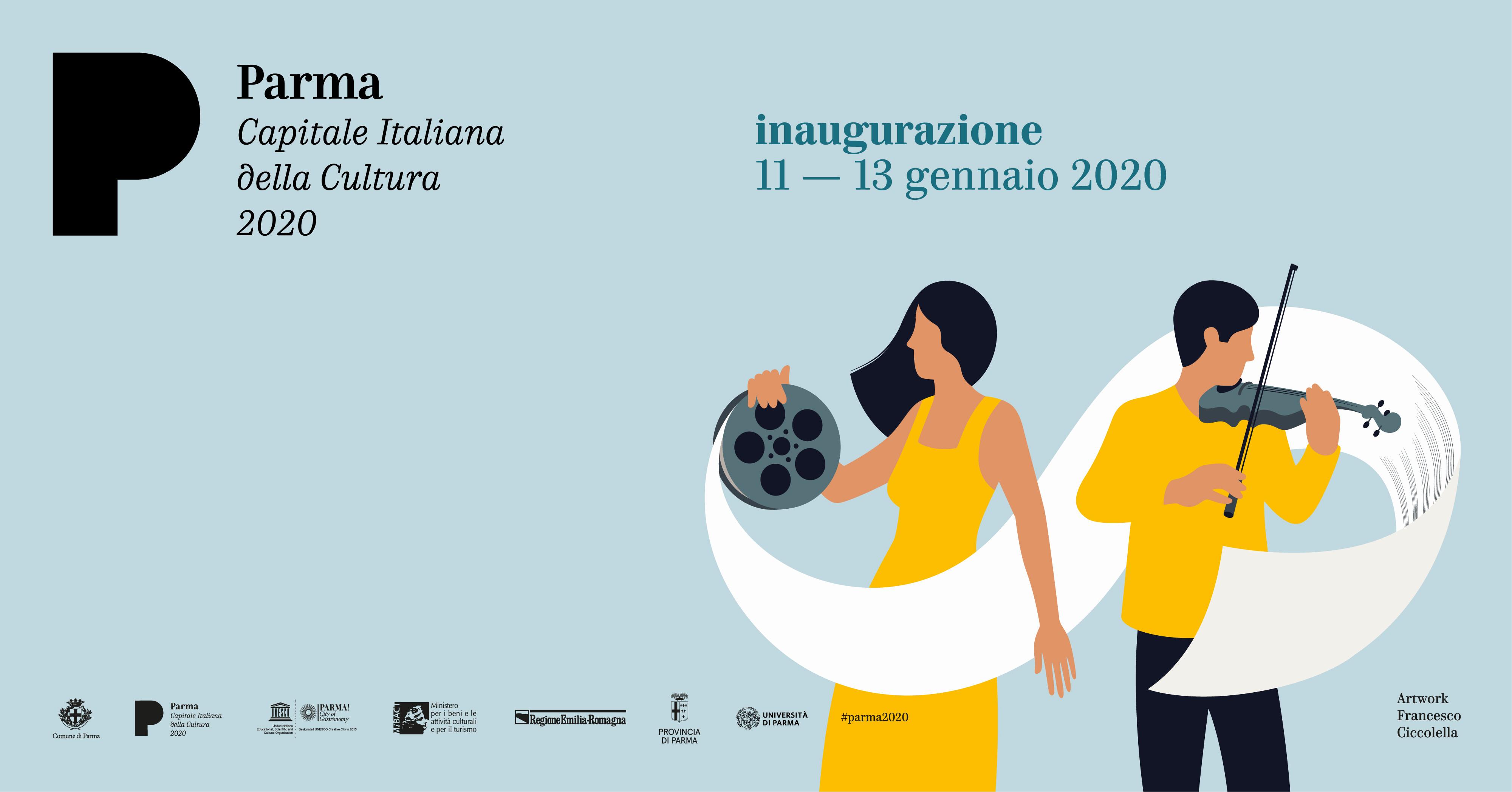 Parma Capitale Italiana della Cultura 2020: programma breve  dei 3 giorni di inaugurazione