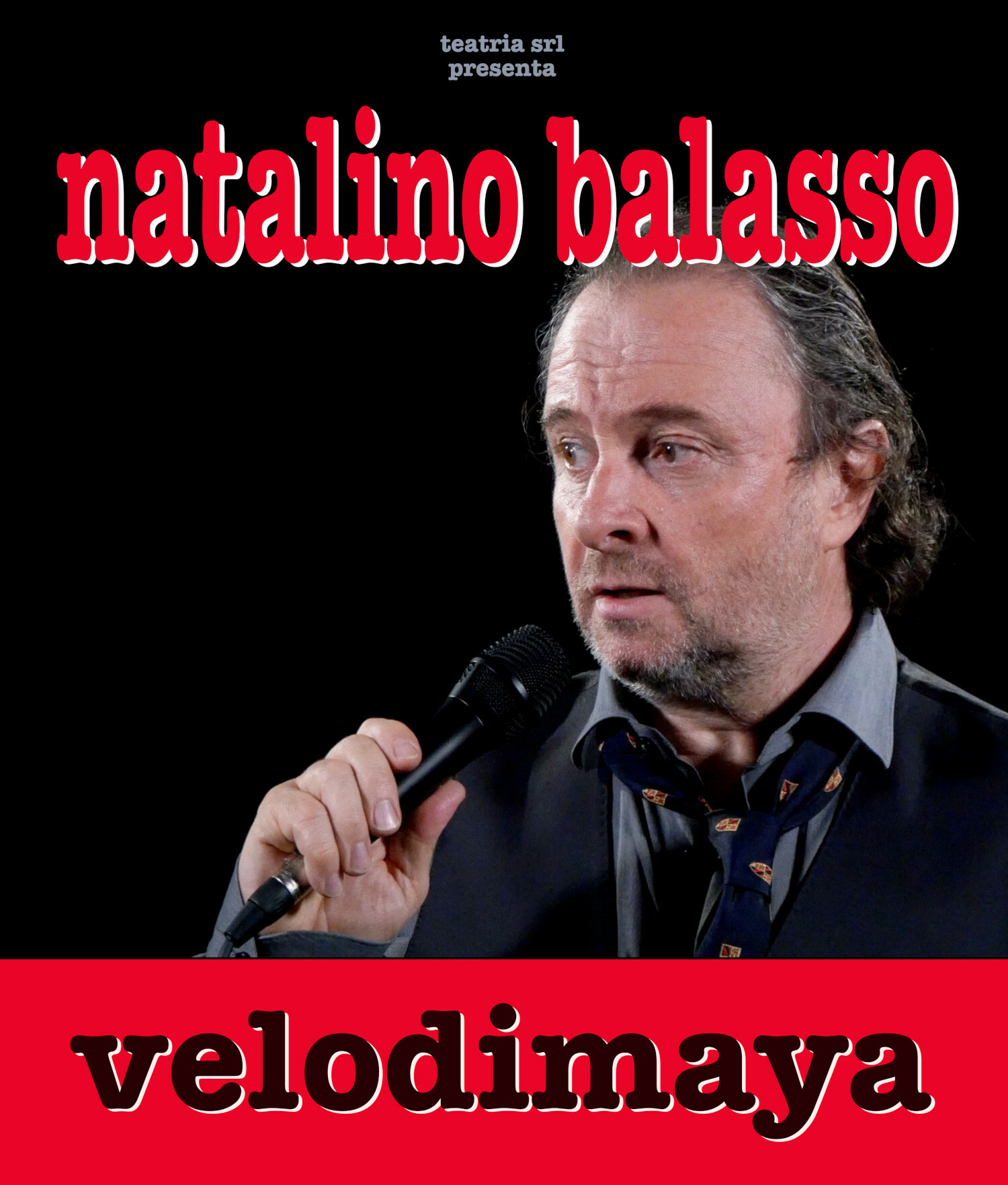 NATALINO  BALASSO in Velodimaya all'Auditorium Paganini