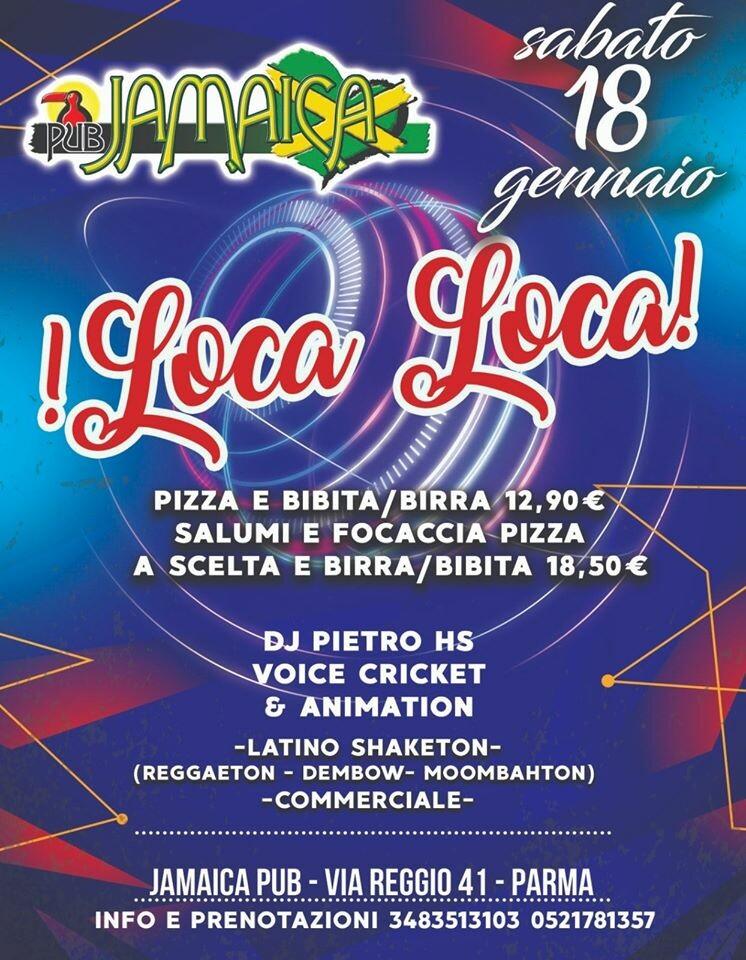 Sabato è LOCA LOCA al Jamaica pub, serata del 18 gennaio