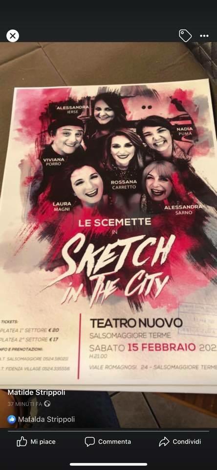 LE SCEMETTE in SKETCH IN THE CITY al Teatro Nuovo di Salsomaggiore