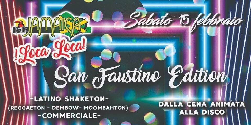 Loca loca  al Jamaica pub: san Faustino edition