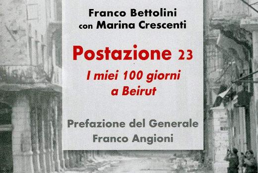 """Presentazione del libro """"Postazione 23: i miei 100 giorni a Beirut"""" di Marina Crescenti e Franco Bettolini"""
