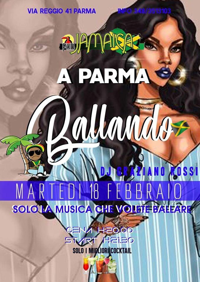 """Al JAMAICA PUB PARMA """"Ballando"""", serata del 18 febbraio"""