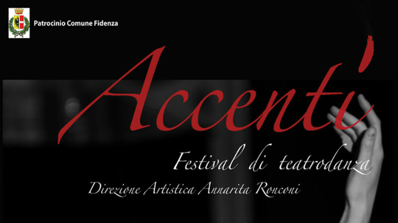 ACCENTI FESTIVAL DI TEATRODANZA   al Teatro Magnani di Fidenza
