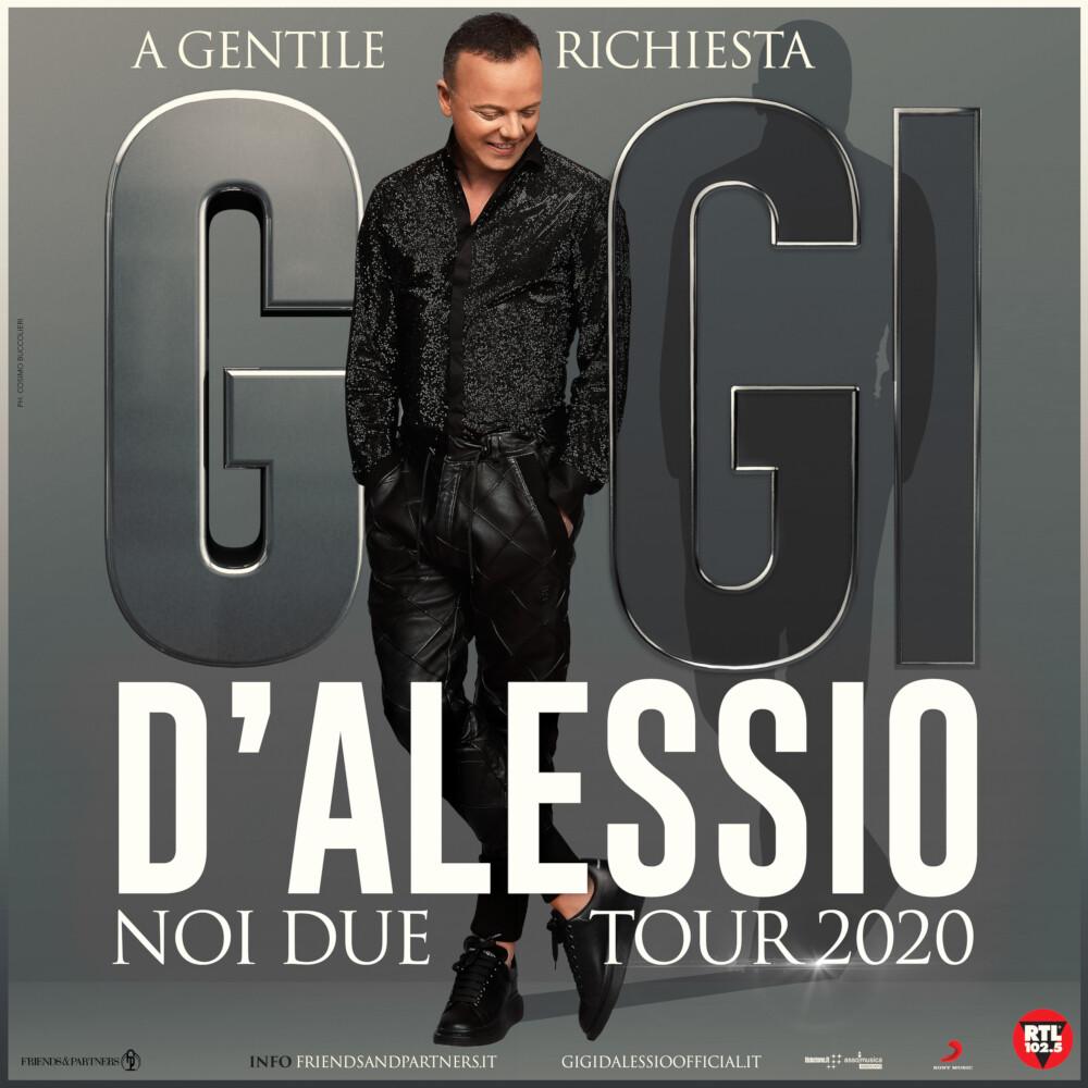 """POSTICIPATO IN AUTUNNO  IL """"NOI DUE TOUR 2020"""" GIGI D'ALESSIO  AL TEATRO REGIO"""