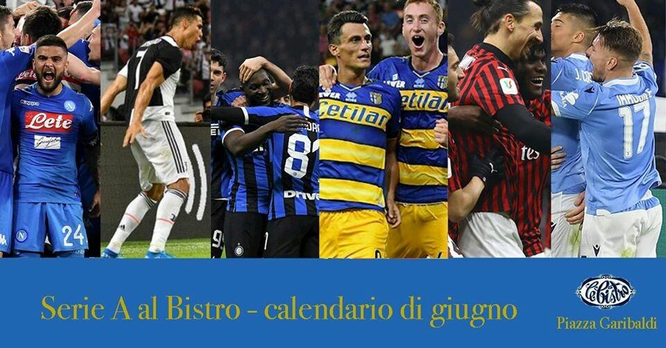 La Serie A al Bistro - calendario di giugno