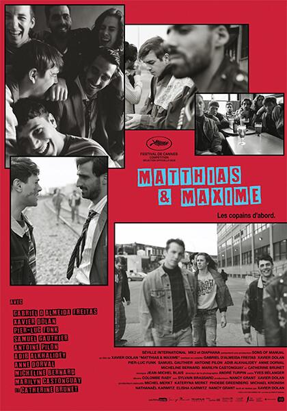MATTHIAS E MAXIME  di Xavier Dolan.Prima visione -V.o.con sottotitoli italiani