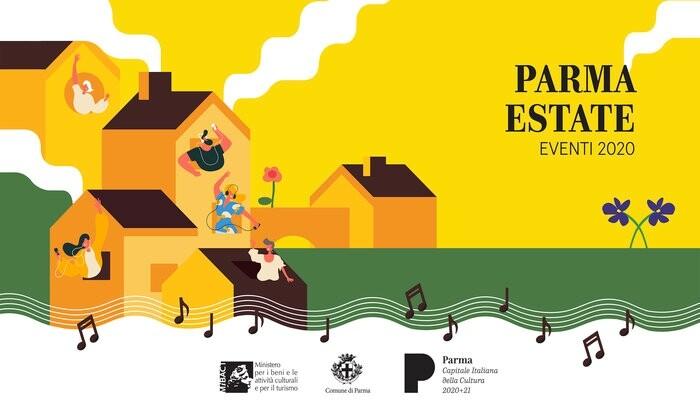 Parma Estate 2020 Fino al 15 settembre un ricco cartellone di oltre 100 eventi gratuiti, sparsi in tutta la città, tra musica, cinema, teatro, danza