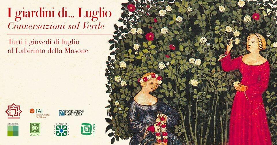 A Il Labirinto di Franco Maria Ricci con I Giardini di Luglio 2020 - Conversazioni sul Verde