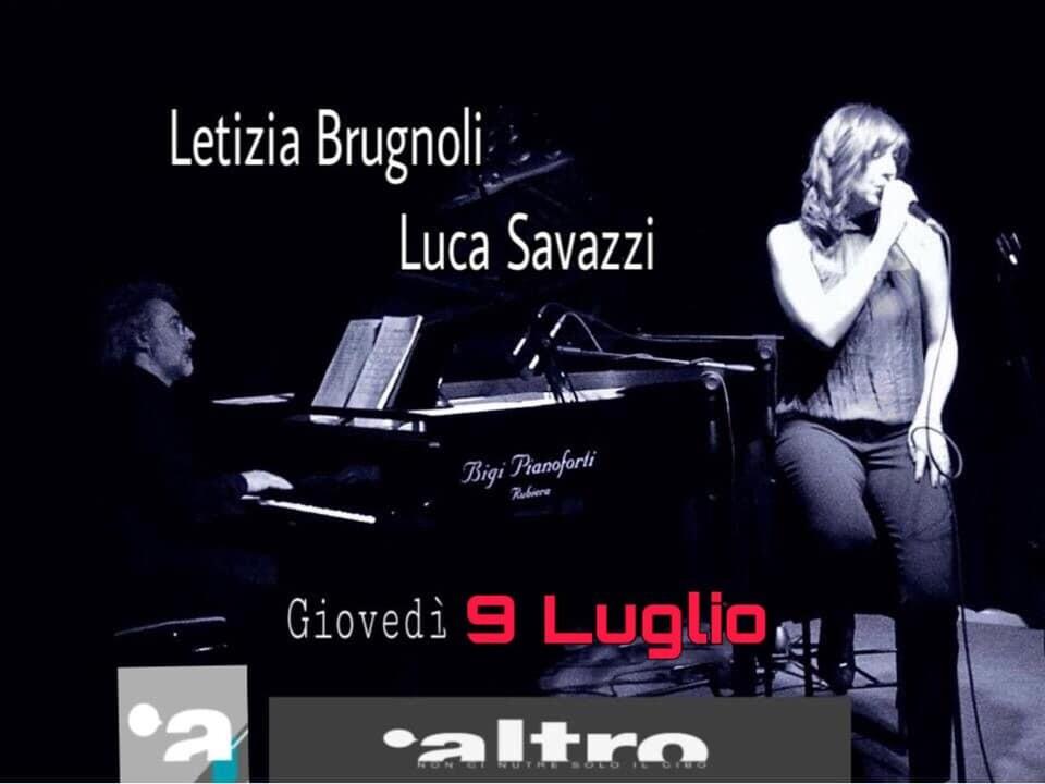 Giovedì 9 luglio prima JAZZY NIGHT @Altro con Letizia Brugnoli: VoceLuca Savazzi: Piano